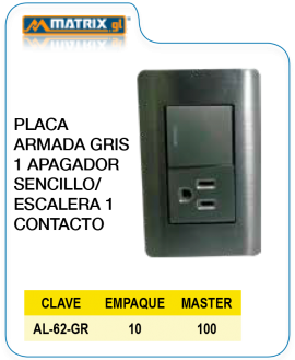 Placa armada gris 1 Apagador sencillo / Escalera 1 Contacto