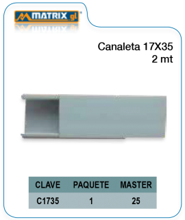 Canaleta 17×35 2mts.