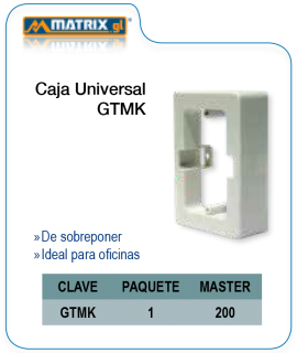 Caja Universal GTMK